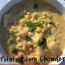 POTATO & CORN CHOWDER